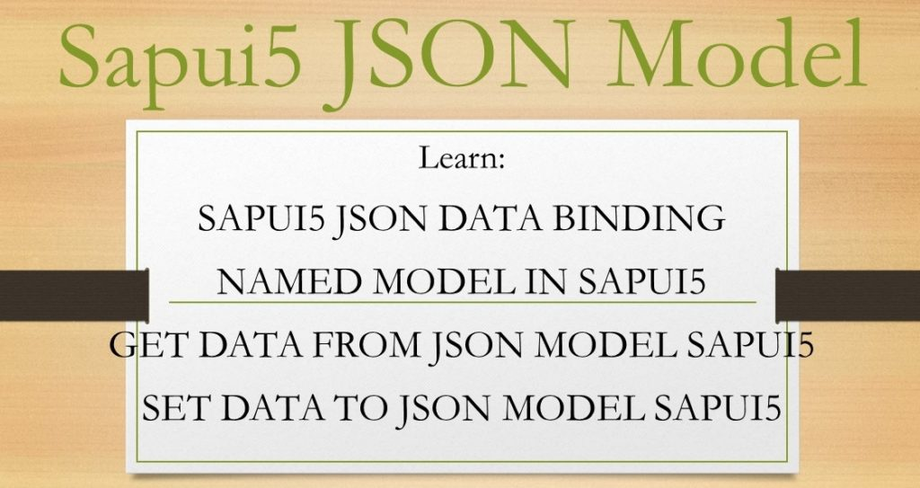 SAPUI5 Programming for Beginners - Part 2 - Introducing SAPUI5 JSON