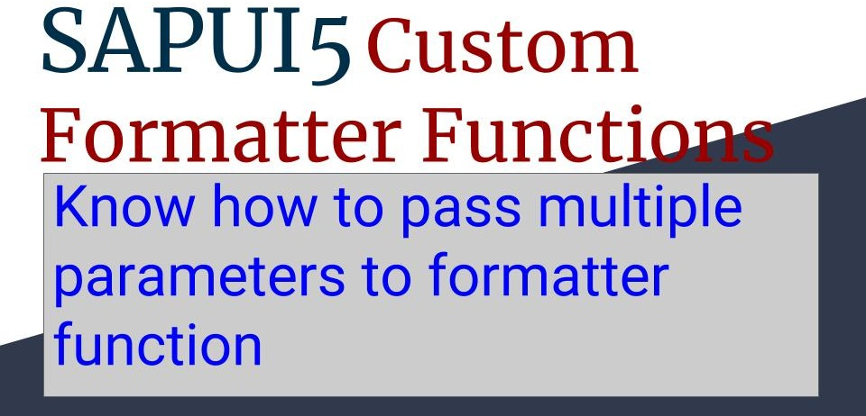 sapui5 custom formatter function with parameters example