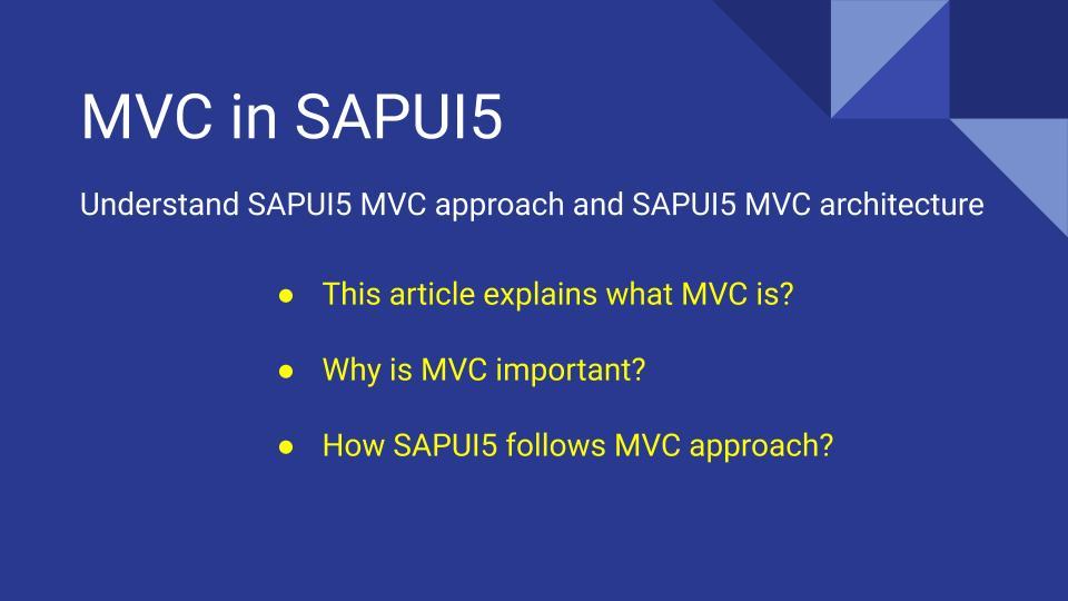 sapui5 mvc, sapui5 mvc approach, sapui5 mvc architecture, sapui5 mvc concept